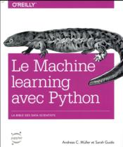 Vente livre :  Le machine learning avec Python  - Andreas C. Muller - Sarah Guido