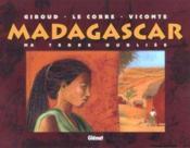 Madagascar, terre oubliée - Couverture - Format classique