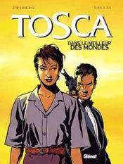Tosca t.3 ; dans le meilleur des mondes - Intérieur - Format classique