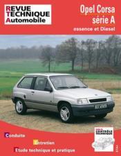Revue Technique Automobile N.718.1 ; Opel Corsa A ; Moteurs Essence Et Diesel De 1982 A 1993 (Fin De Fabrication) - Couverture - Format classique