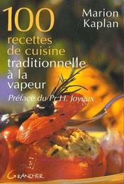100 recettes de cuisine traditionnelle à la vapeur - Intérieur - Format classique