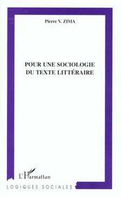 Pour Une Sociologie Du Texte Litteraire - Intérieur - Format classique