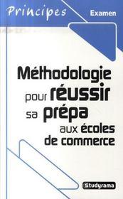 Méthodologie pour réussir sa prépa aux écoles de commerce (2e édition) - Intérieur - Format classique