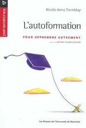 L'autoformation ; pour apprendre autrement - Intérieur - Format classique