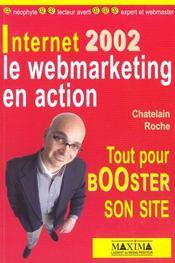 Internet 2002 - Le Webmarketing En Action Tout Pour Booster Son Site - Intérieur - Format classique