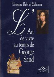 L'Art De Vivre Au Temps De George Sand - Intérieur - Format classique