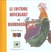 Le costume auvergnat et bourbonnais - Intérieur - Format classique