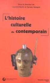 L'Histoire Culturelle Du Contemporain - Intérieur - Format classique