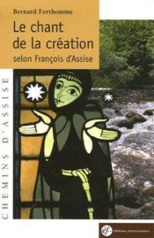 Le chant de la création selon François d'Assise - Couverture - Format classique