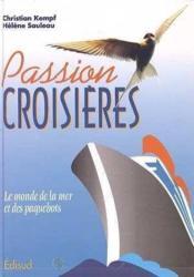 Passion, croisieres - Couverture - Format classique