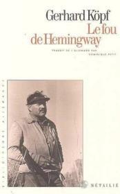 Fou D'Hemingway (Le) - Couverture - Format classique