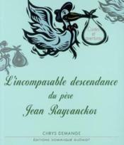 L'Incomparable Descendance Du Pere Jean Rayvanckor - Couverture - Format classique