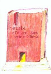 Seuils De L' Uvre Dans Le Texte Medieval - Intérieur - Format classique