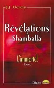 Revelations a shamballa - l'immortel livre 2 - Couverture - Format classique