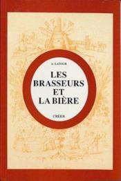 Les Brasseurs Et La Biere - Couverture - Format classique