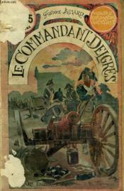 Le Commandant Delgres. Collection Le Livre Populaire N° 41. - Couverture - Format classique