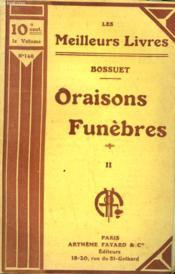 Oraisons Funebres. Tome 2. Collection : Les Meilleurs Livres N° 146. - Couverture - Format classique