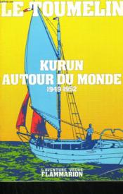 Kurun Autour Du Monde. 1949-1952. - Couverture - Format classique