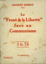 Le Front De La Liberte Face Au Communisme. - Couverture - Format classique