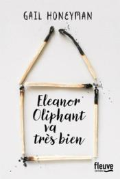 Vente livre :  Eleanor Oliphant va très bien  - Honeyman Gail - Gail Honeyman