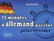 15 minutes d'allemand par jour - Intérieur - Format classique