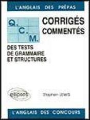 Qcm Des Tests De Grammaire Et Structure Corriges Commentes L'Anglais Des Prepas Et Des Concours - Intérieur - Format classique