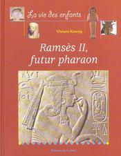 Ramses Ii, Futur Pharaon - Intérieur - Format classique