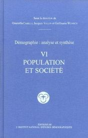 Vente livre :  Demographie, Analyse Et Synthese V6  - Graziella Caselli - Jacques Vallin - Guillaume Wunsch - Caselli/Vallin/Wunsc