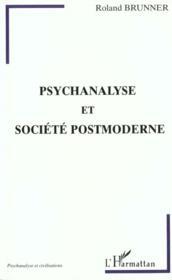Psychanalyse Et Societe Postmoderne - Couverture - Format classique