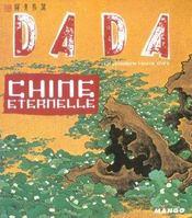 Revue Dada N.99 ; Chine Eternelle - Intérieur - Format classique