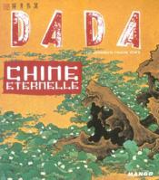 Revue Dada N.99 ; Chine Eternelle - Couverture - Format classique