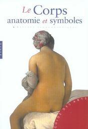 Le corps ; anatomie et symboles - Intérieur - Format classique