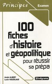 100 fiches d'histoire pour réussir sa prépa commerciale - Intérieur - Format classique