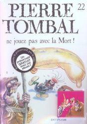 Pierre Tombal t.22 ; ne jouez pas avec la mort - Intérieur - Format classique