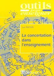 La Concertation Dans L'Enseignement - Intérieur - Format classique