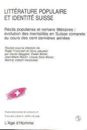 Litterature Populaire Et Identite Suisse - Couverture - Format classique