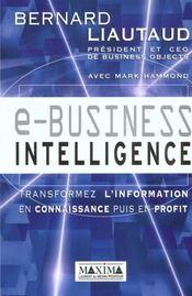 E-Business Intelligence Tranformez L'Information En Connaissance Puis En Profit - Intérieur - Format classique