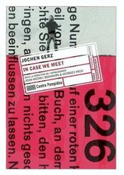JOCHEN GERZ. In Case we meet - Intérieur - Format classique