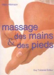 Massage des mains et des pieds - Couverture - Format classique