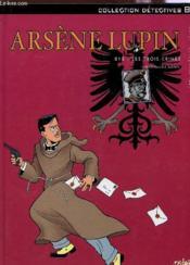 Arsène Lupin t.2 ; 813 : les trois crimes - Couverture - Format classique
