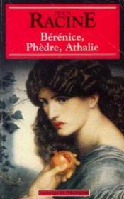 Berenice ; Phedre ; Athalie - Couverture - Format classique