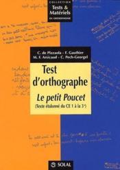 Test d'orthographe : le petit poucet ; texte étalonné du CE1 à la 3ème - Couverture - Format classique