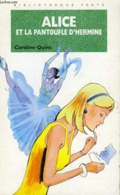 Alice Et La Pantoufle D'Hermine - Couverture - Format classique