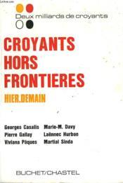 Croyants Sans Frontieres. Hier-Demain. - Couverture - Format classique