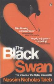 Vente livre :  THE BLACK SWAN - THE IMPACT OF THE HIGHLY IMPROBABLE  - Taleb Nassim Nichola