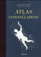 Atlas des constellations  - Susana Hisiop - Hannah Waldron