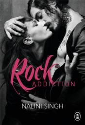 Vente livre :  Rock addiction  - Nalini Singh
