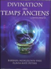 Vente livre :  Divination des temps anciens ; cartes oracles  - Flavia Kate Peters - Barbara Meiklejohn-Free