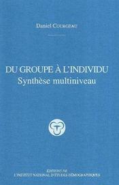 Du Groupe A L'Individu ; Synthese Multiniveau - Intérieur - Format classique