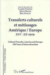 Transferts Culturels Et Metissages Amerique/Europe - Couverture - Format classique
